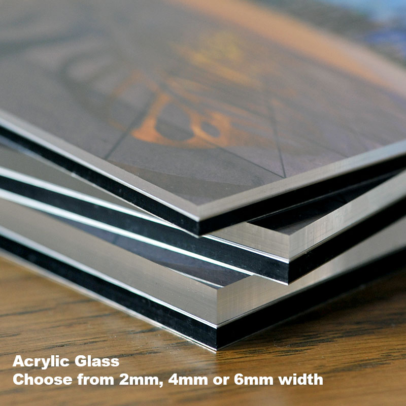 Choose from different width of acrylic glass